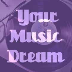 Your Music Dream